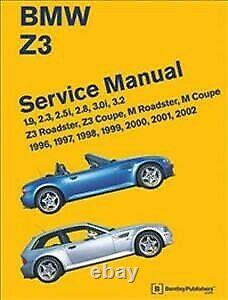 Bmw Z3 Service Manual 1996-2002, Hardcover by Bentley Publishers, Brand New