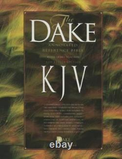 Dake's Annotated Reference Bible KJV Hardcover BRAND NEW