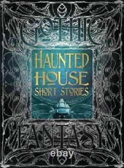 Gothic Fantasy Haunted House Short Stories HARDCOVER BRAND NEW