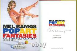 Mel Ramos SIGNED AUTOGRAPHED Pop Art Fantasies Brand NEW HC 1st Ed/1st Print