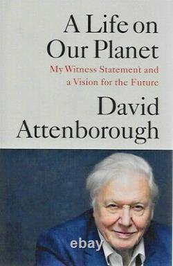 Signed A Life On Our Planet By David Attenborough Brand New Reprint Hardback