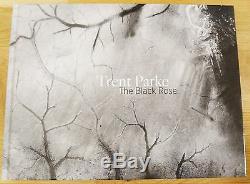 Signed Trent Parke The Black Rose 2015 1st Edition Brand New