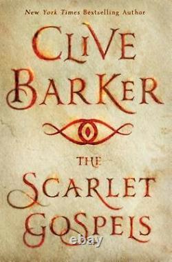 The Scarlet Gospels by Clive Barker HARDCOVER BRAND NEW