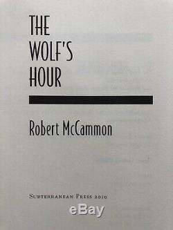 The Wolf's Hour by Robert McCAMMON, Brand New. Signed and Numbered451 of 750